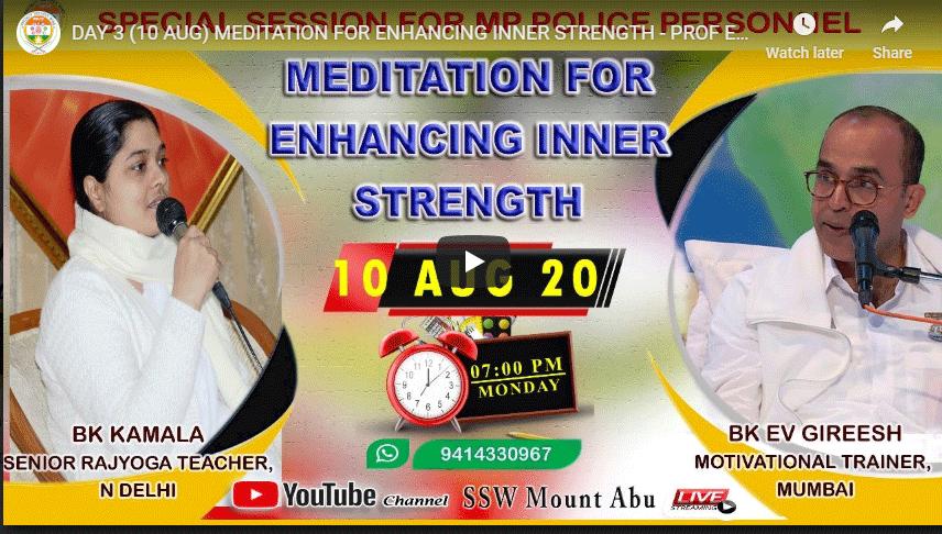 LIVE 10-08-2020, 7:00 pm MEDITATION FOR ENHANCING INNER STRENGTH - PROF EV GIREESH & BK KAMALA